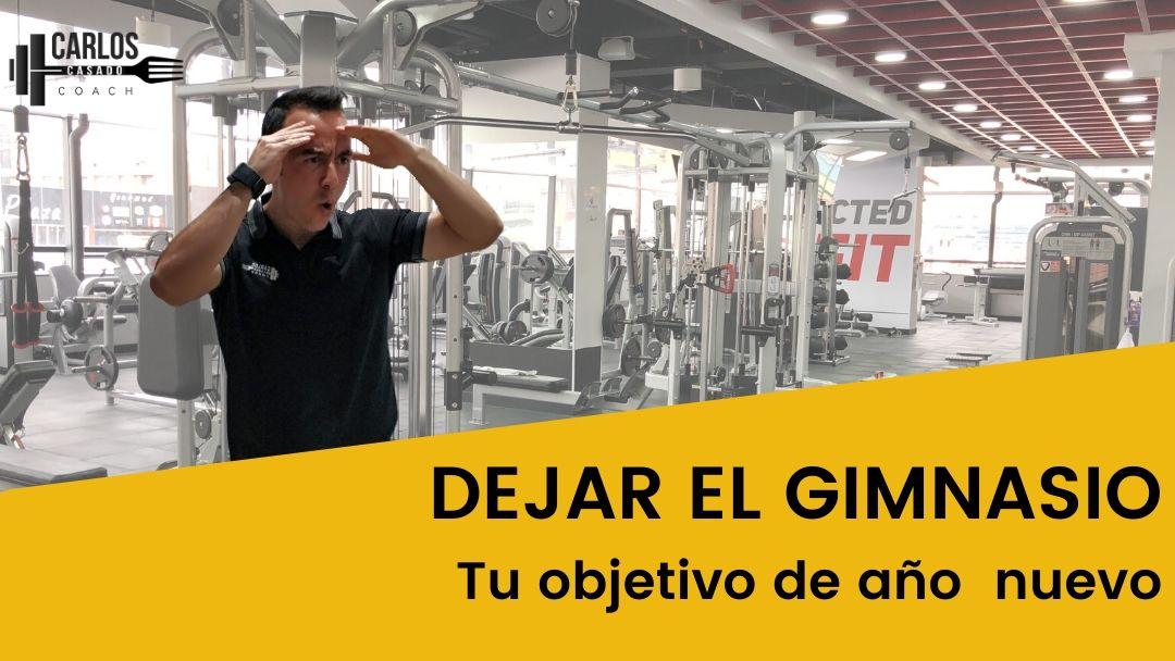 Dejar el gimnasio, tu objetivo de año nuevo